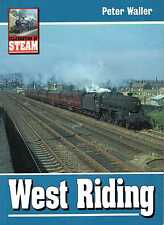 Waller, Peter CELEBRATION OF STEAM : WEST RIDING Paperback BOOK
