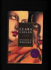 CLARA CALLAN---RICHARD B. WRIGHT---THE GILLER PRIZE---SIGNED---hc/dj--1st3rd2001