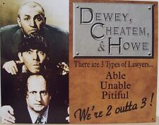 Vintage Replica Tin Metal Sign Three Stooges Larry Moe Curly Lawyers comedy 1291