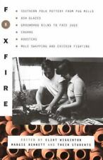 Foxfire #8: Ash Glazes, Churns, Roosters, Groundhog Kilns to Face Jugs... (PB)
