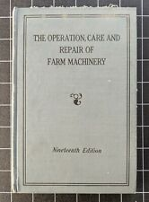 Operation Care & Repair Farm Machinery John Deere Nineteenth 19 Edition Vintage