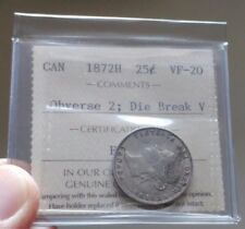 1872H Canada 25 Cents ICCS VF-20 DIE BREAK V - Only 11 exist in ICCS pop report