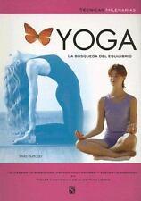 Yoga : La busqueda del equilibrio / Yoga : The Search oro Balance: La busqueda