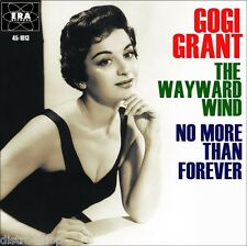 "7"" GOGI GRANT The Wayward Wind / No More Than Forever BUDDY BERGMAN ERA USA 1955"