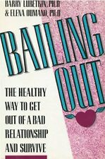Bailing Out: The Healthy Way to Get Out of a Bad R