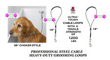 PRO Groomer Pet Grooming CABLE LOOP NOOSE RESTRAINT For Table Arm,Bath Tub Dog