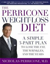 The Perricone Weight-loss Diet: A Simple 3-part Program To Lose The Fat, The Wri