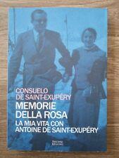 Memorie della rosa la mia vita con Antoine De Sanit Exupery