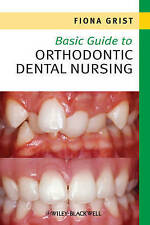 Orthodontic Dental Nursing by Fiona Grist. PDF Download book
