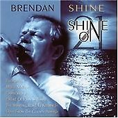 BRENDAN SHINE CD SHINE ON - EVERGREEN, MOLLY MALONE & MORE