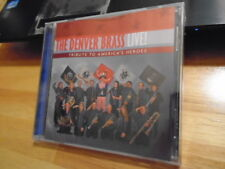 SEALED Denver Brass CD LIVE Tribute to America's Heroes classical patriotic CO !