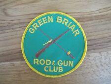 VINTAGE GREEN BRIAR ROD & GUN CLUB PATCH--007
