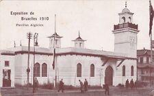 * BELGIUM - Exposition of Bruxelles 1910 - Pavillon Algérien