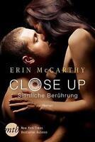 Close Up - Sinnliche Berührung von Erin McCarthy (2016, Taschenbuch) 1x gelesen