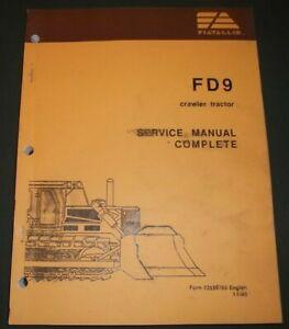 FIAT ALLIS FD9 CRAWLER TRACTOR DOZER SERVICE SHOP REPAIR WORKSHOP MANUAL