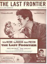 """THE LAST FRONTIER"" VICTOR MATURE/MADISON/DRAPER SHEET MUSIC-1955-RARE-NEW-MINT!"