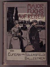 Adlersfeld - Ballestrem , E. von ,  Koch , Fr. Major Fuchs auf  Reisen