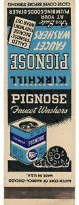 Kirkhill Rubber Co. Supplies Pignose Faucet Washers, LA Vintage Matchbook Cover