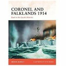 Coronel and Falklands 1914: Duel in the South Atlantic Campaign