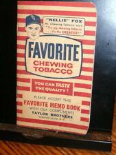 #4182,Favorite Chewing Tobacco Memo Book BB Nellie Fox 1950's