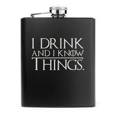 Matte Black 7oz Stainless Steel Hip Flask I Drink and I Know Things