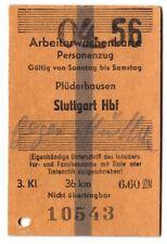 ARBEITERWOCHENKARTE Plüderhausen - Stuttgart Hbf Personenzug 3. Kl * 1956