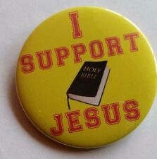 """NEW-CHRISTIAN-""""SUPPORT JESUS"""" PINBACK  BUTTONS"""