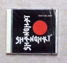 """CD AUDIO MUSIQUE / SHANGHAI """"TOUT IRA BIEN"""" 11T CD ALBUM 1994 NEUF SEALED RARE!!"""