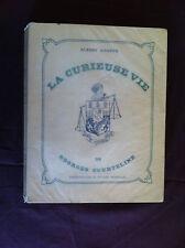 DUREUX Albert - La curieuse vie de Georges Courteline. - 1949  Envoi -