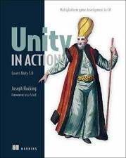 Unity in Action : Multiplatform Game Development in C# by Joesph Hocking (2015,