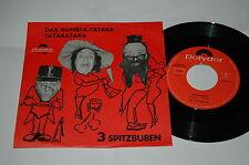 """7""""/DIE 3 SPITZBUBEN/SPITZBUAM/DAS HUMBTA TÄTÄRÄ/Polydor 59608"""