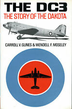 More details for the dc3 - the story of the dakota by c v glines & w f moseley (1st ed., 1967)