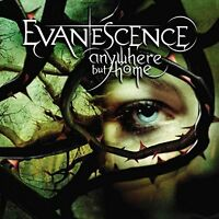 Evanescence - Anywhere But Home [CD]