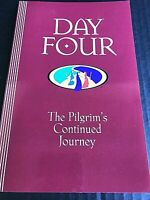 Day Four : The Pilgrim's Continued Journey by Robert Wood (2004, Paperback)