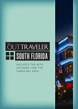 The Out Traveler: South Florida: Includes the Keys, Orlando, and the Tampa Bay