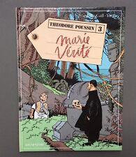 LE GALL. Thedore Poussin n° 3. Marie Vérité. EO Dupuis 1988