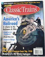 Classic Trains Magazine - Summer 2003 - 175 Years America's Railroad