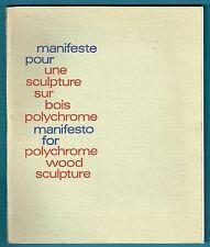 Manifeste pour une Sculpture sur Bois polychrome, Brochet + Envoi, illustré Wood