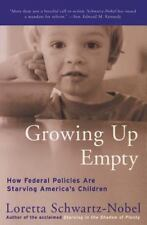 Growing Up Empty: How Federal Policies Are Starving America's Children (Paperbac