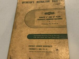 "1939 Cincinnati Filmatic 6"" & 10"" Hydraulic Grinding Machines Operating Manual"