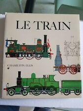 LE TRAIN de C HAMILTON ELLIS Editions Planete
