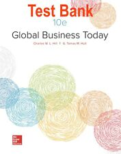 Test Bank   Global Business Today 10th edition by Hill and Hult