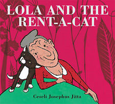 Lola and the Rent-a-Cat, Jitta, Ceseli Josephus, Excellent Book