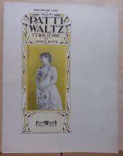 Patti Waltz Tyrolienne - 1908 large sheet music - dedicated to Nina Ruffner