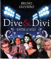 Dive & divi. Virtù e vizi - Bruno Oliviero - Libro Nuovo!