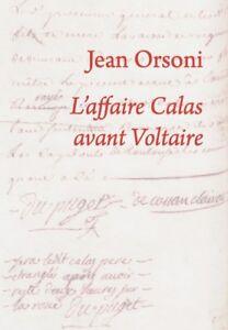 Orsoni, L'Affaire Calas avant Voltaire