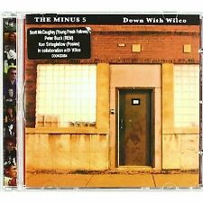 The Minus 5-Down with Wilco CD   New