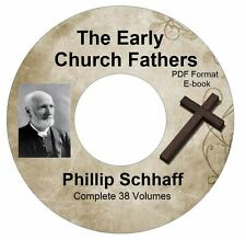 Early Church Fathers-Philip Schaff-ALL 38 VOLUMES-CD PDF-Kindle-iPhone Compatble