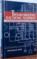 TROUBLESHOOTING ELECTRONIC EQUIPMENT RIGHT WAY