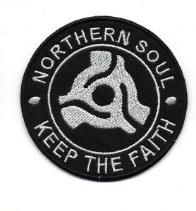 NORTHERN SOUL :  KEEP THE FAITH SPINDLE -  Embroidered Iron Sew On Patch Badge